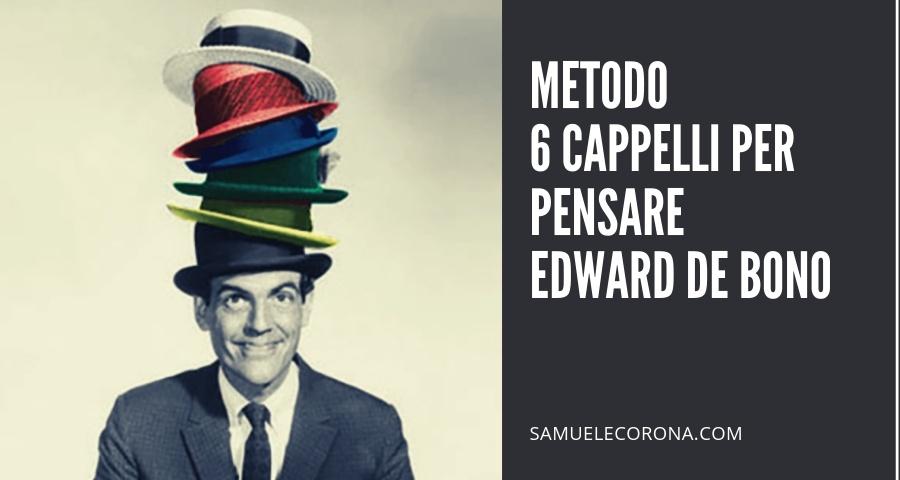 stile alla moda nuovo stile del 2019 miglior prezzo per Metodo Sei Cappelli per Pensare. Edward De Bono