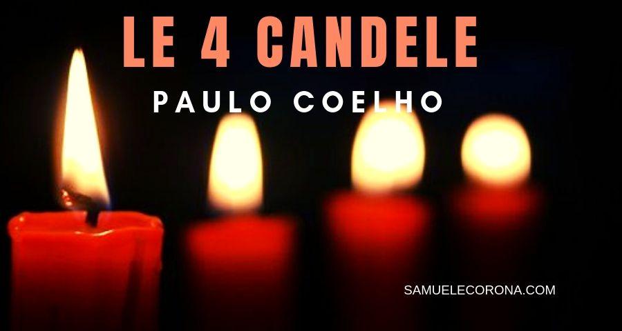 Le Quattro Candele.Le Quattro Candele Paulo Coelho Samuele Corona