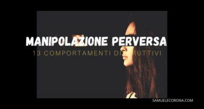 manipolazione-perversa-13-comportamenti-distruttivi